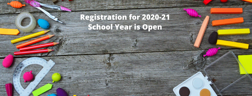 Registration for the 2020-21 School Year