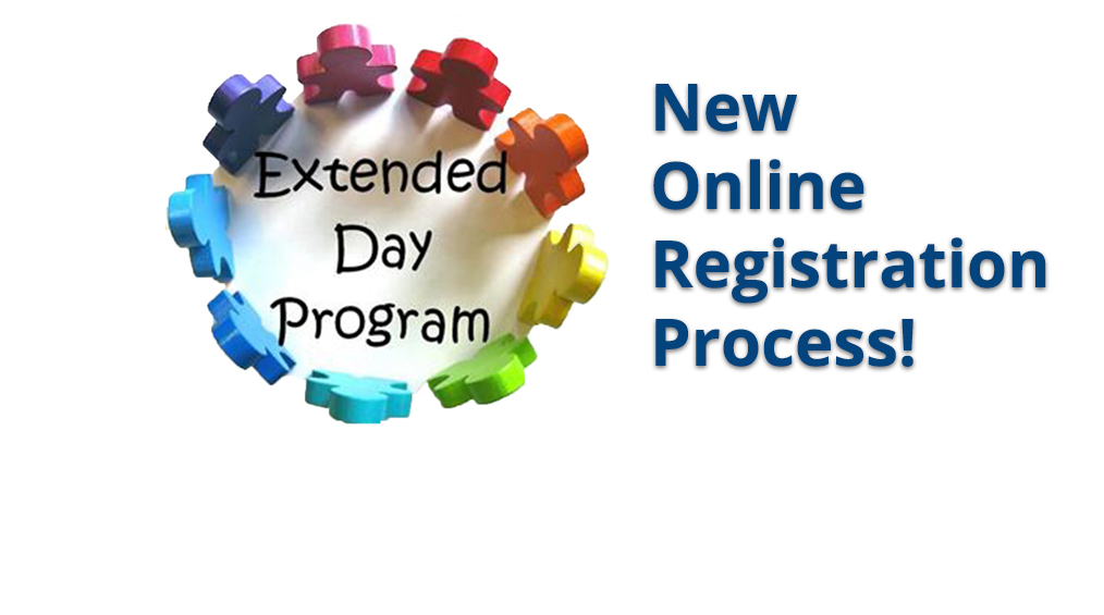 Extended Day Registration Opens May 25th
